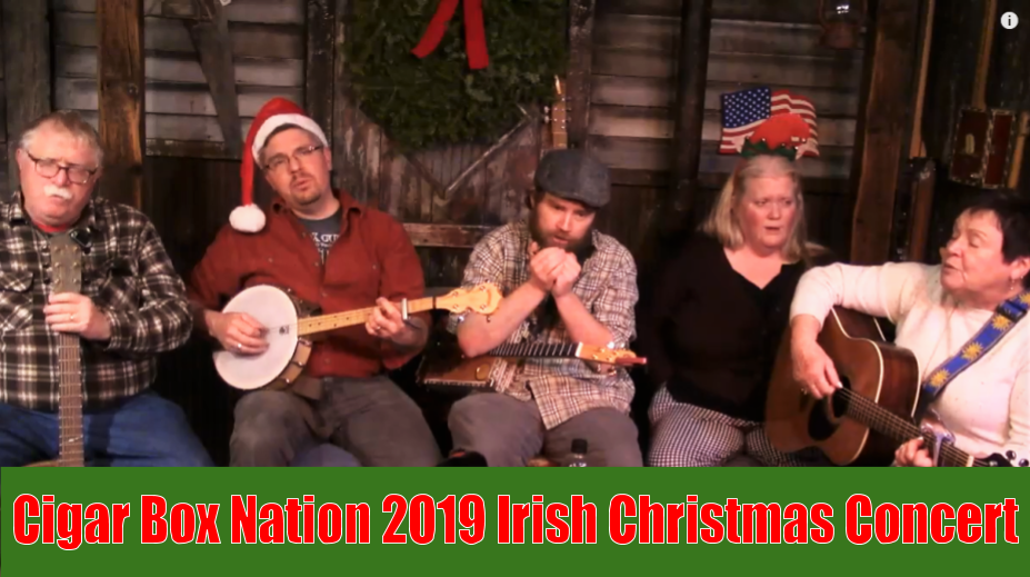 Cigar Box Nation Irish Christmas Concert 2019
