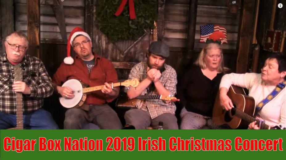 Cigar Box Nation Irish Christmas Concert 2019