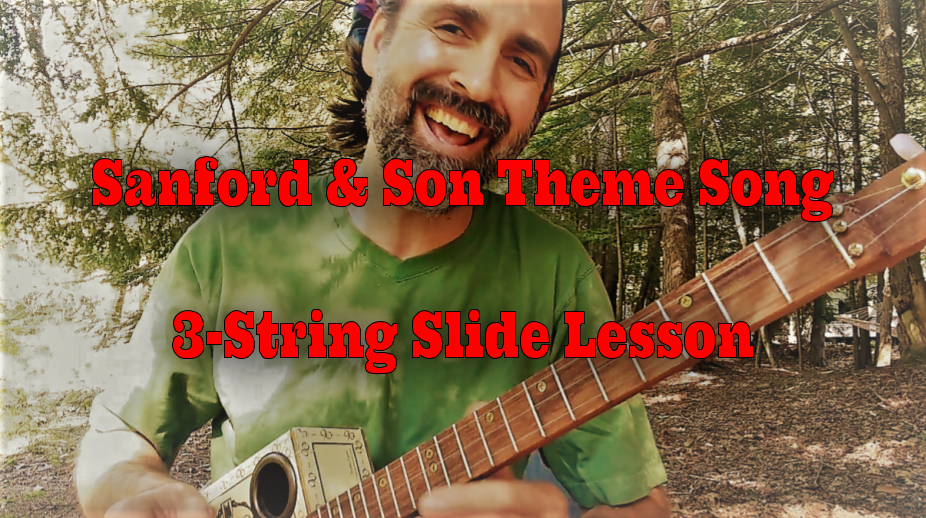 Learn The Sanford & Son Theme Song On Your 3-String Cigar Box Guitar