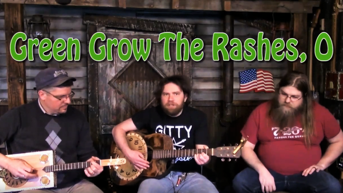 Green Grow The Rashes, O Played On The Gitty Gang Show [VIDEO]