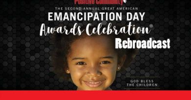 The 2nd Annual Emancipation Day Awards presented by The Positive Community