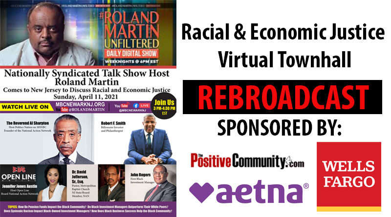 Racial & Economic Justice Virtual Townhall with Roland Martin Unfiltered
