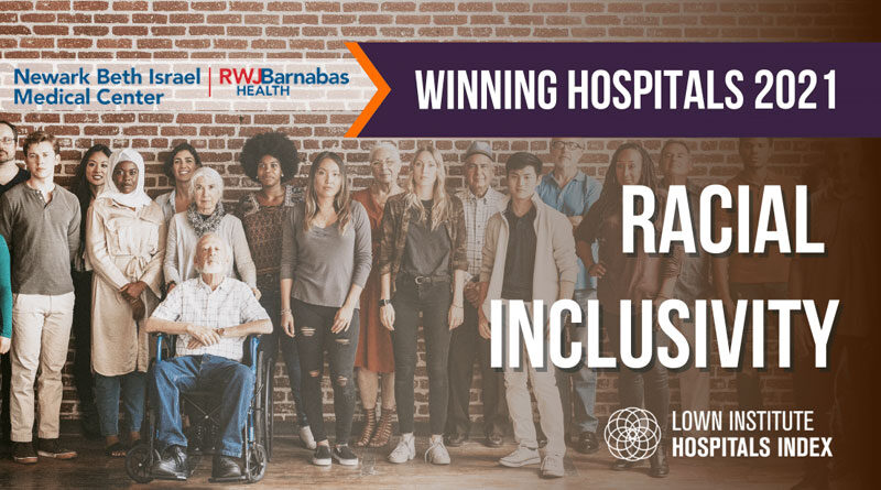 Newark Beth Israel Named Top Hospital for Racial Inclusivity, #4 in the Nation