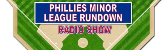 High Hopes: Phillies Minor League Rundown with International Scouting Director Sal Agostinelli