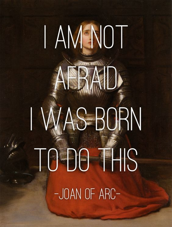 I am not afraid - I was born to do this | Joan of Arc | Girlfriend is Better