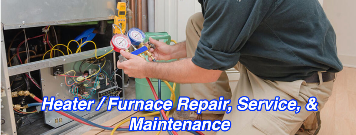 Heater / Furnace Repair Service in Rancho Cucamonga