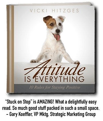 "Keynote Speaker and author Vicki Hitzges ""Attitude"" book with eager dog on the cover and testimonial below"