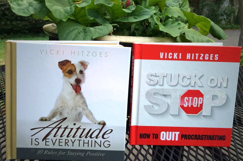 """Photo of """"Attitude is Everything"""" and """"Stuck on Stop"""" books by author and Keynote Speaker Vicki Hitzges"""