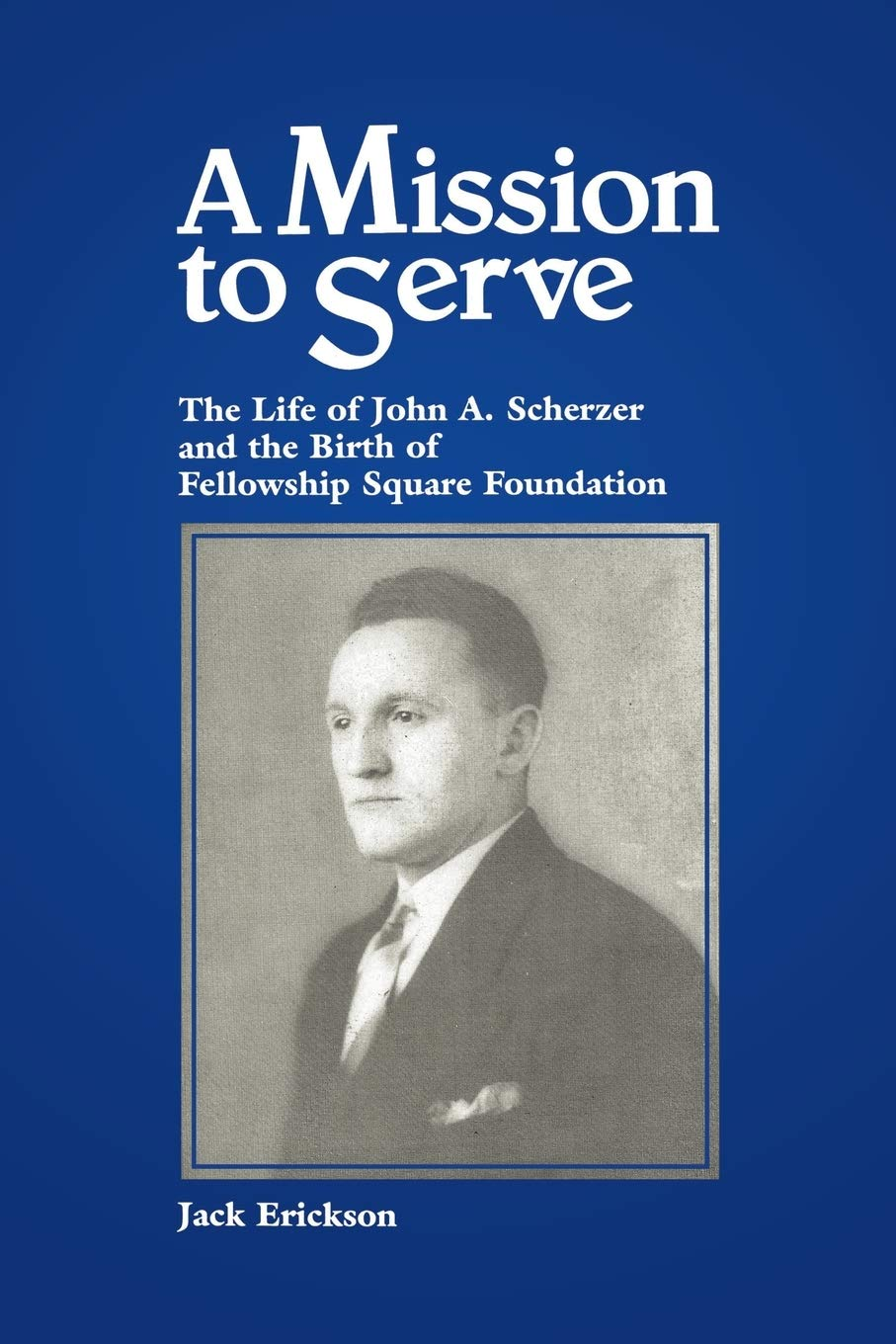 A Mission to Serve
