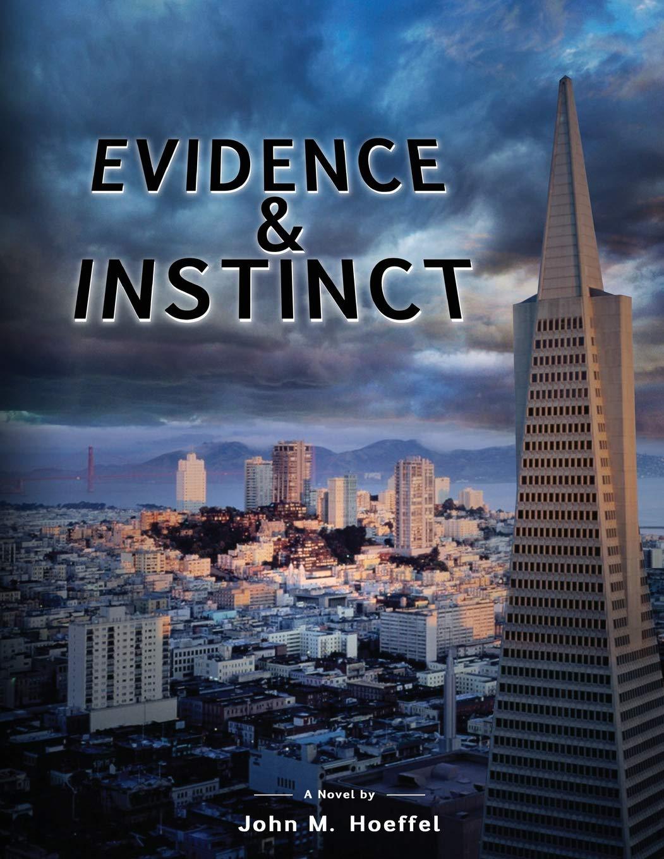Evidence and Instinct