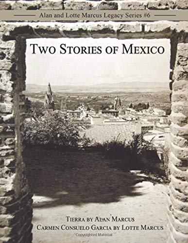 Two Stories of Mexico