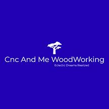 CNC & Me