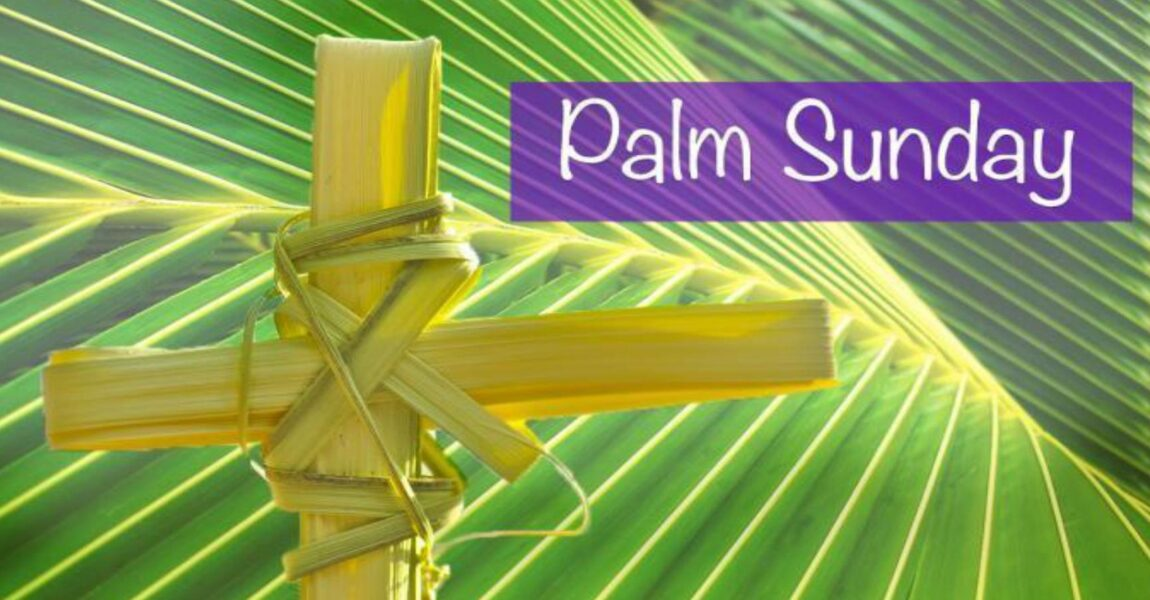 March 28, 2021 Palm Sunday