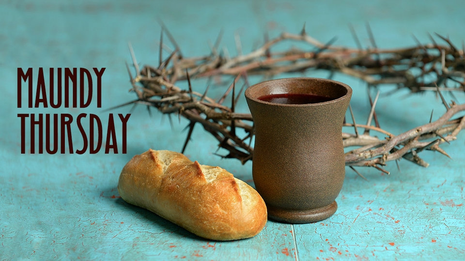 April 1, 2021 Maundy Thursday