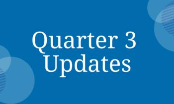 Quarter 3 Updates!