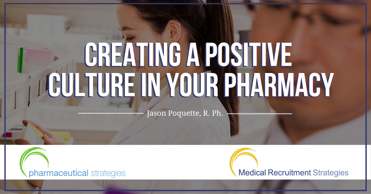 Creating a Positive Culture in Your Pharmacy