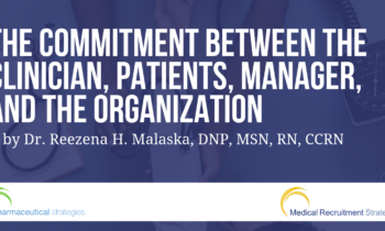 The Commitment Between the Clinician, Patients, Manager, and The Organization