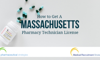 How to Get a Massachusetts Pharmacy Technician License