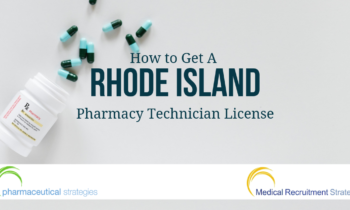 How to Get A Rhode Island Pharmacy Technician License
