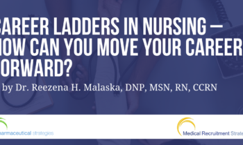 Career ladders in nursing – How can you move your career forward?