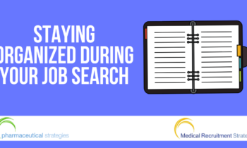 Staying Organized During Your Job Search