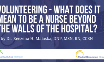 Volunteering – What does it mean to be a nurse beyond the walls of the hospital?