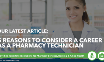 5 Reasons to Consider a Career as a Pharmacy Technician