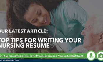Top Tips for Writing Your Nursing Resume