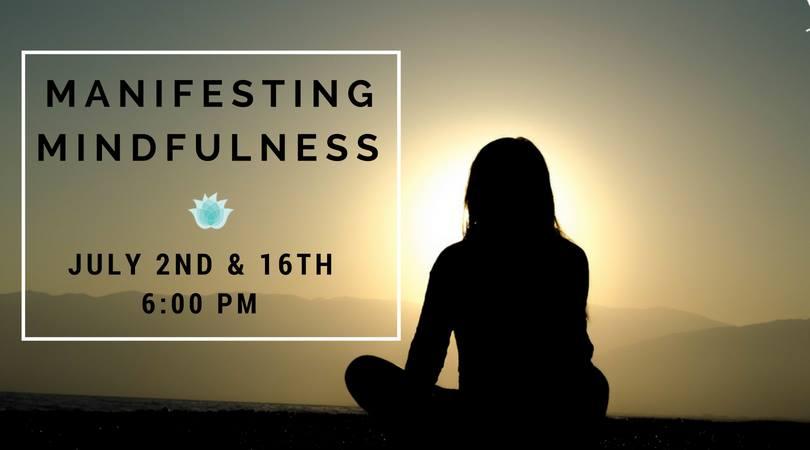 Manifesting Mindfulness