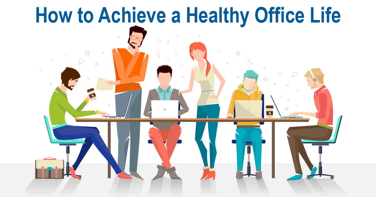 Healthy Office Life
