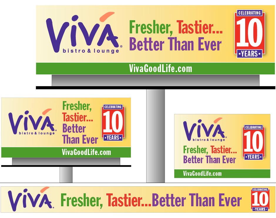 Viva Billboards, Celebrating 10 Years, with Fresher, Tastier... Better Than Ever Endoresement, along with Advertising Runner Ad