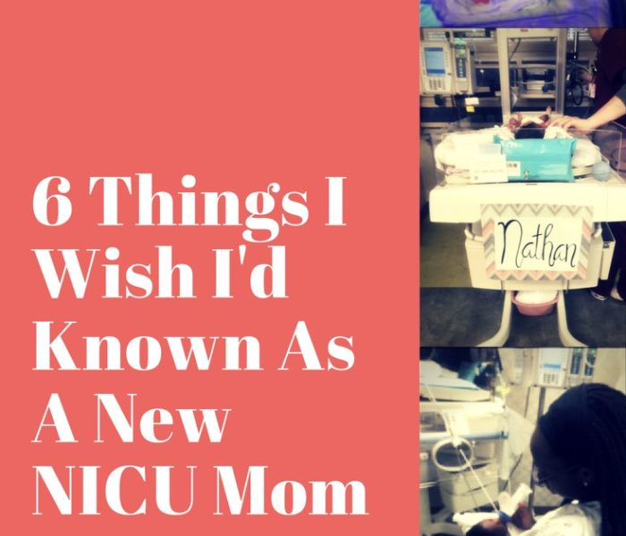 6 Things I Wish I'd Known As A New NICU Mom