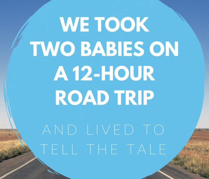 We Took Two Babies On A 12-Hour Road Trip – And Lived To Tell The Tale