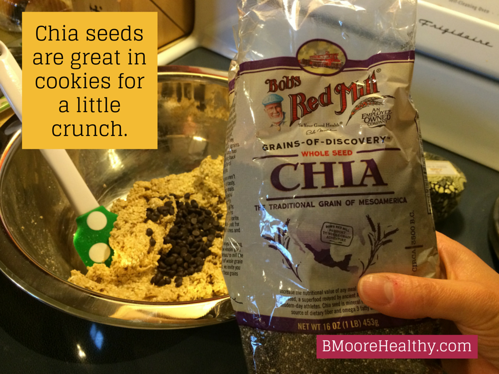 Chia seeds are great in cookies for a