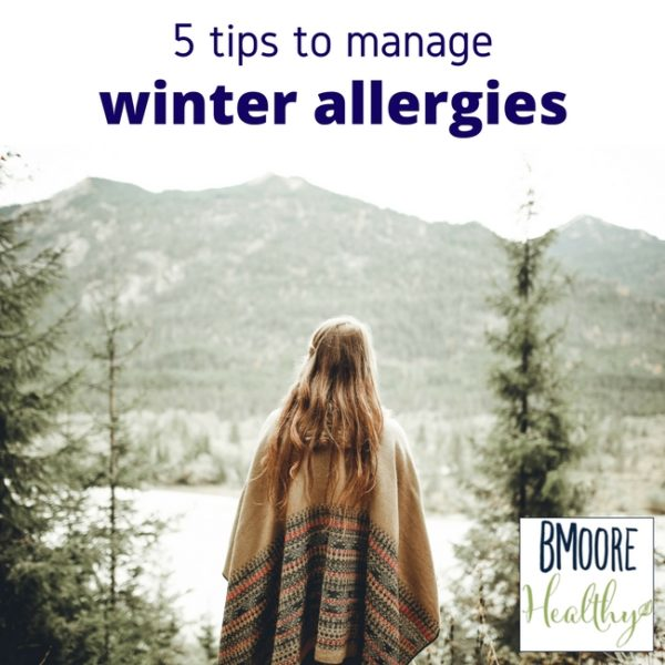 5 tips to manage winter allergies