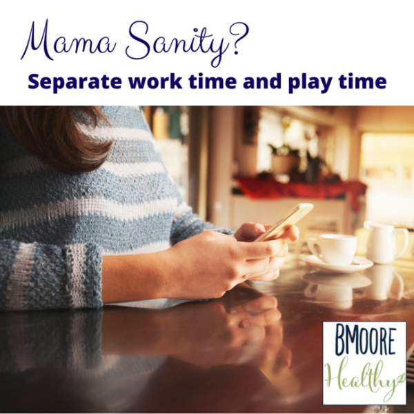 Separate work time and play time