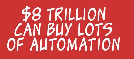 8 trillion