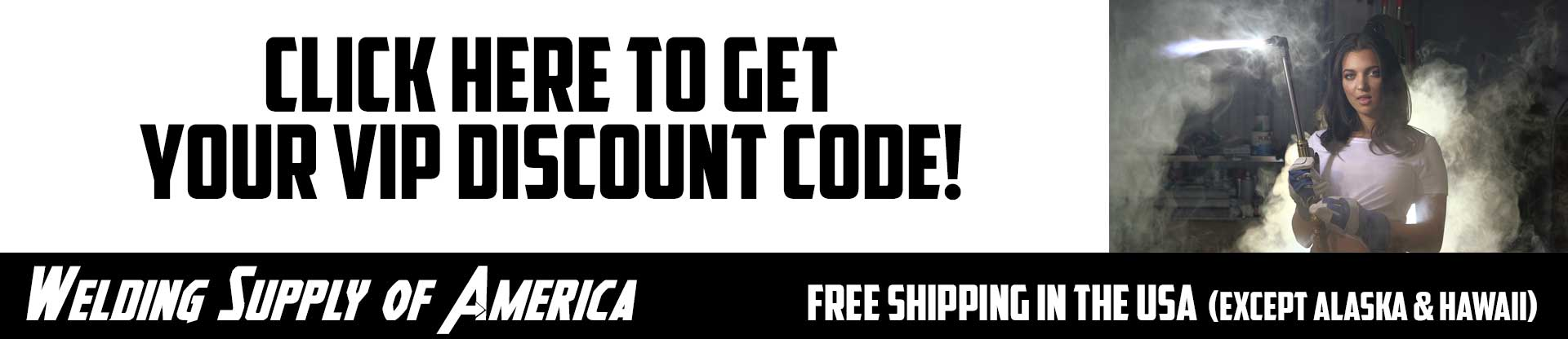 Get our VIP Discount Code!