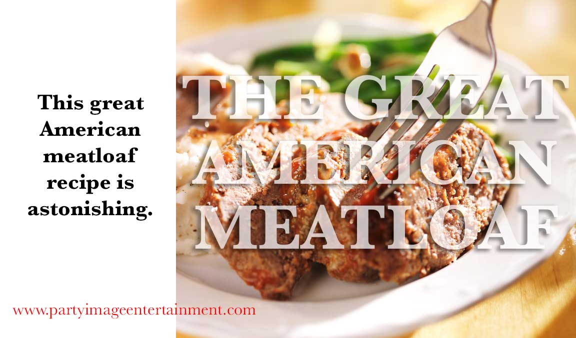 great American meatloaf