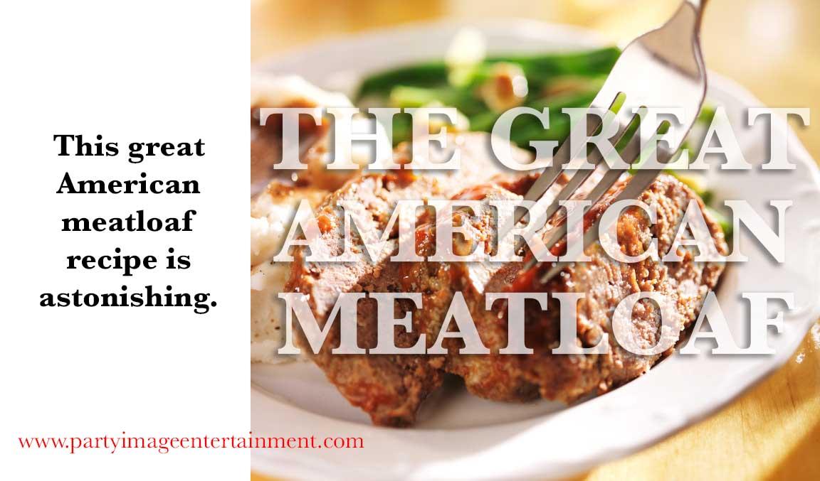 great American meatloaf