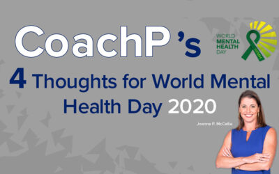 CoachP's 4 thoughts for World Mental Health Awareness Day 2020
