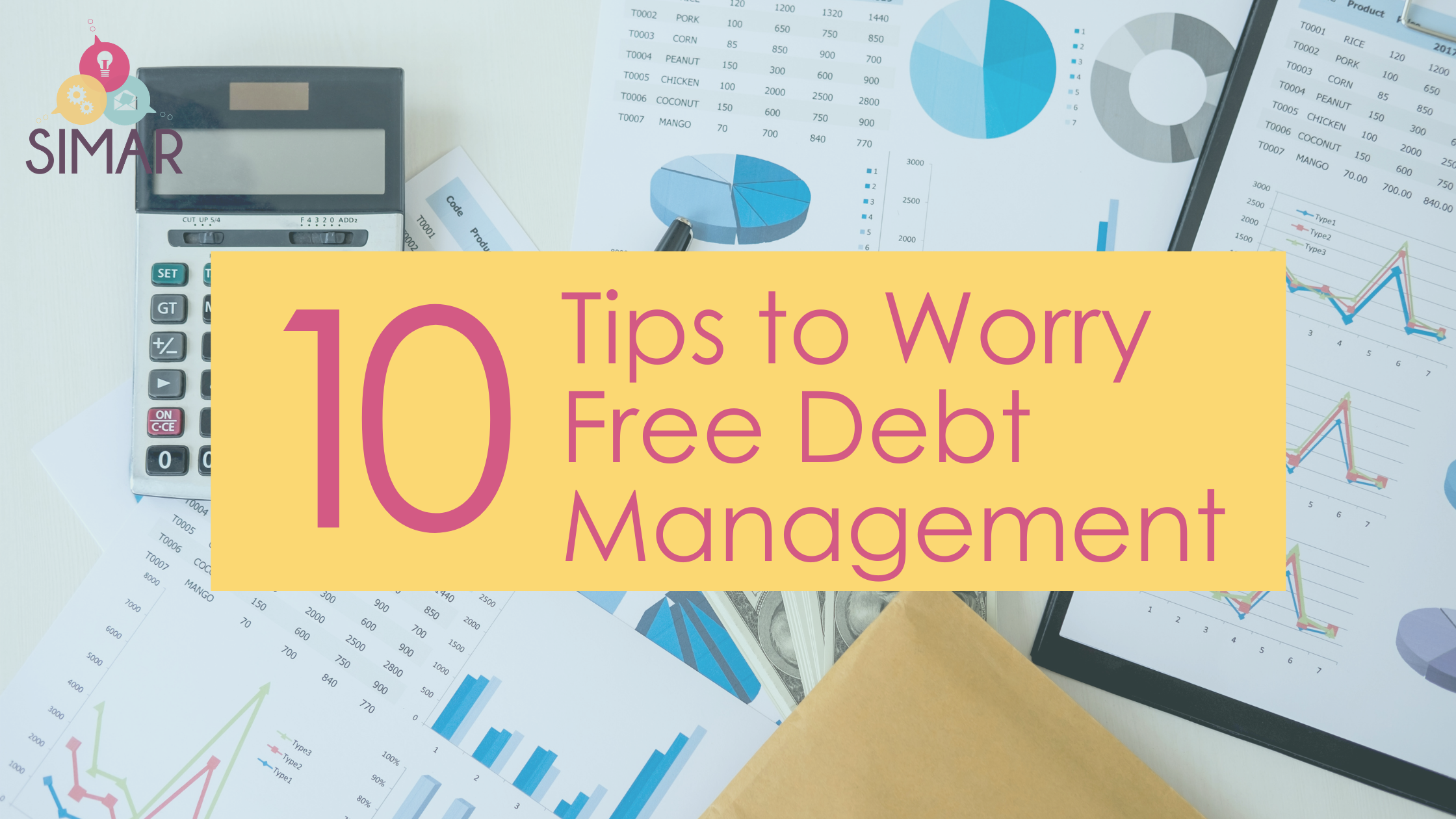 10 Tips to Worry Free Debt Management