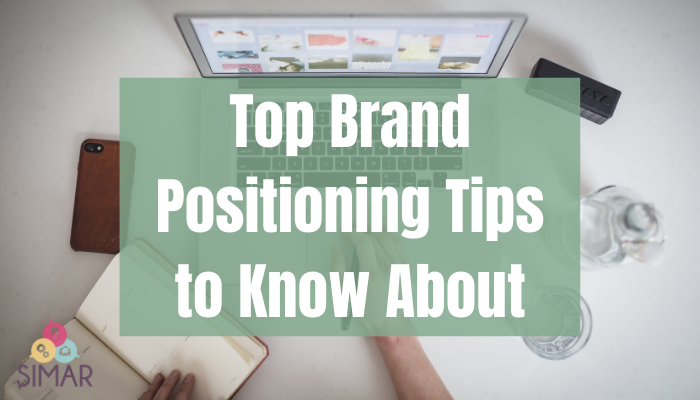 Top Brand Positioning Tips to Know About