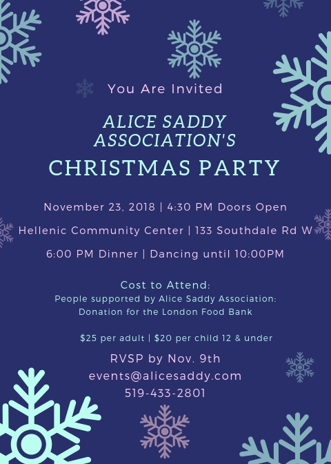 Cost to Attend Party - People supported by Alice Saddy need to bring a canned good for the food bank. Other adults - $25 per person, children under 12 $20