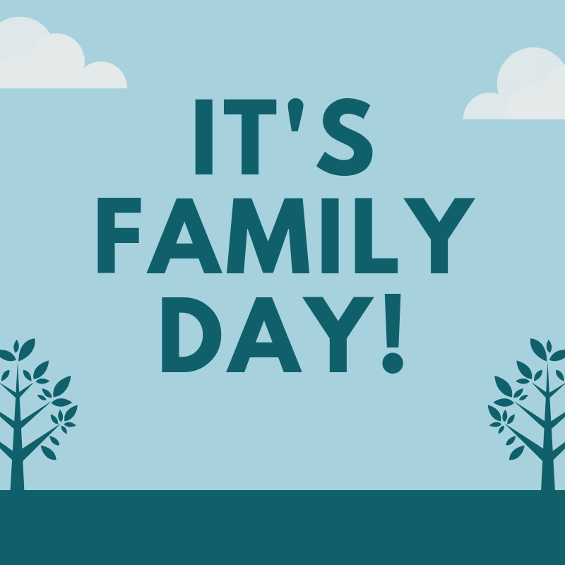 It's Family Day!