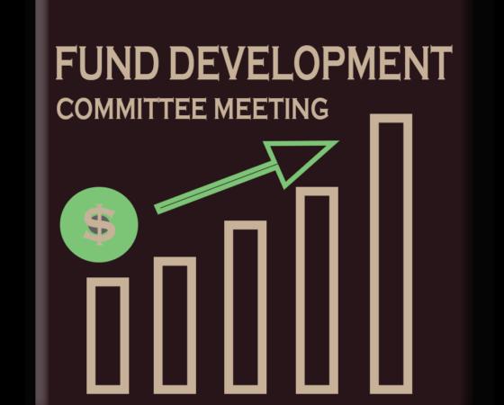 Fund Development Committee Meeting