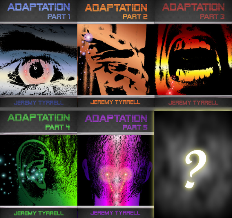 Adaptation – Part 6 (The Final)