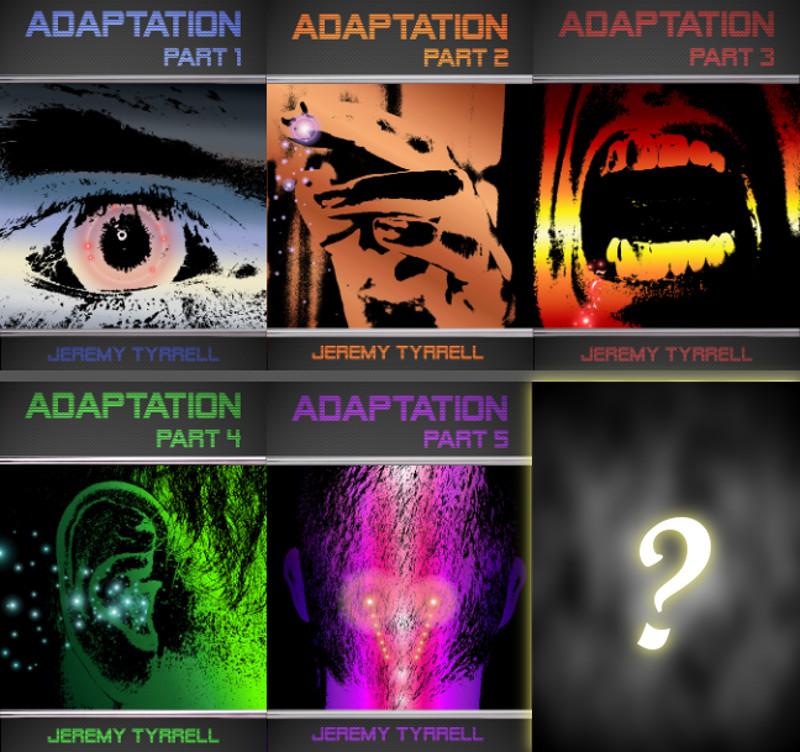 Adaptation – Part 6 (The Final)