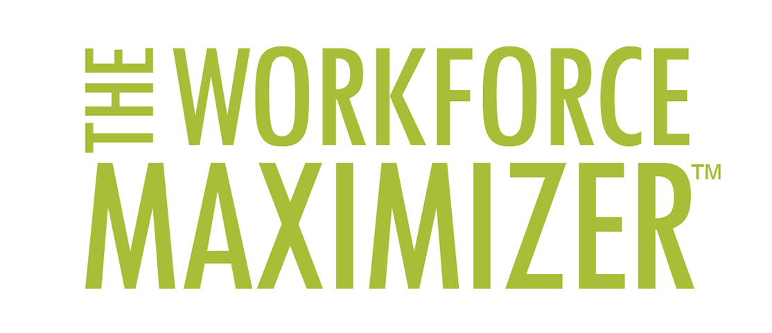 The workforce maximizer