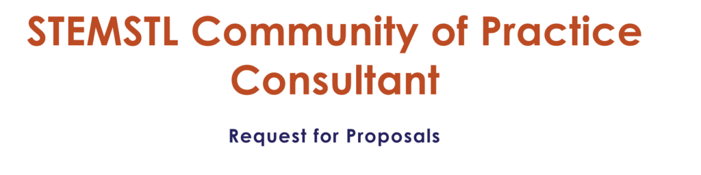 STEMSTL Community of Practice Consultant Request for Proposals